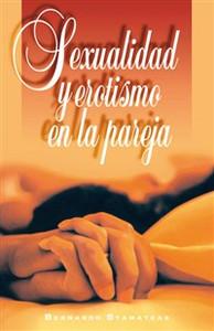 Sexualidad y erotismo en la pareja - ISBN: 9788476458525