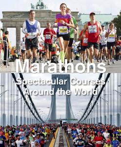 Marathons: Spectacular Courses Around the World - ISBN: 9788854408920