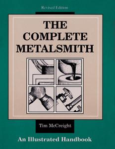 The Complete Metalsmith: An Illustrated Handbook - ISBN: 9780871922403
