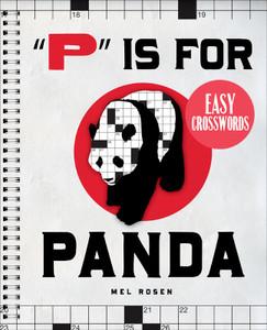 """P"" Is for Panda Easy Crosswords: 72 Relaxing Puzzles - ISBN: 9781402774065"