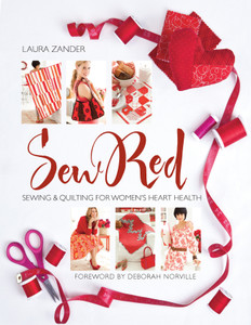 Sew Red: Sewing & Quilting for Women's Heart Health - ISBN: 9781936096558