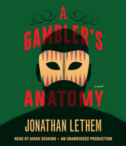A Gambler's Anatomy: A Novel (AudioBook) (CD) - ISBN: 9780147520791