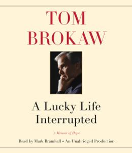A Lucky Life Interrupted: A Memoir of Hope (AudioBook) (CD) - ISBN: 9780147520937