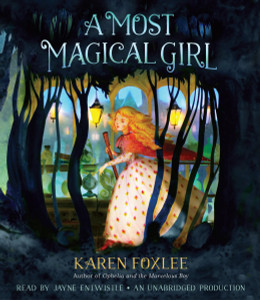 A Most Magical Girl:  (AudioBook) (CD) - ISBN: 9780147521033