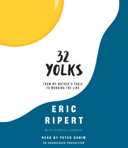 32 Yolks: From My Mother's Table to Working the Line (AudioBook) (CD) - ISBN: 9780147522726