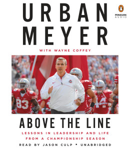Above the Line: Lessons in Leadership and Life from a Championship Season (AudioBook) (CD) - ISBN: 9780147523952
