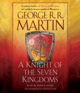 A Knight of the Seven Kingdoms:  (AudioBook) (CD) - ISBN: 9780147526359