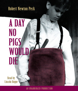 A Day No Pigs Would Die:  (AudioBook) (CD) - ISBN: 9780307245854