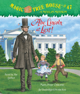 Abe Lincoln at Last!:  (AudioBook) (CD) - ISBN: 9780307746641