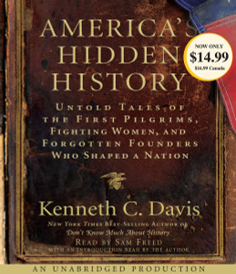 America's Hidden History: Untold Tales of the First Pilgrims, Fighting Women and Forgotten Founders Who Shaped a Nation (AudioBook) (CD) - ISBN: 9780307751355