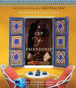 A Cup of Friendship: A Novel (AudioBook) (CD) - ISBN: 9780307879172