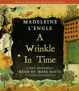 A Wrinkle in Time:  (AudioBook) (CD) - ISBN: 9780307916570