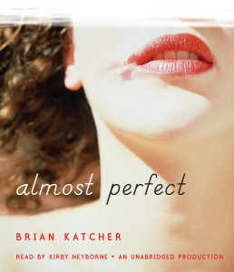 Almost Perfect:  (AudioBook) (CD) - ISBN: 9780307942272