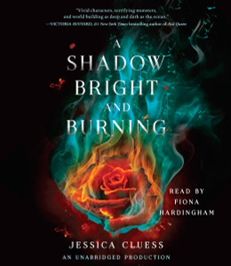 A Shadow Bright and Burning (Kingdom on Fire, Book One):  (AudioBook) (CD) - ISBN: 9780399569142