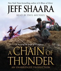 A Chain of Thunder: A Novel of the Siege of Vicksburg (AudioBook) (CD) - ISBN: 9780449008652