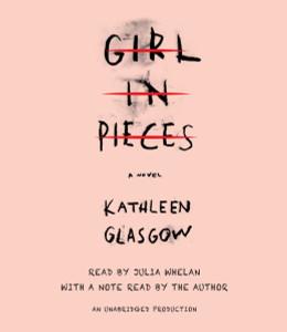 Girl in Pieces:  (AudioBook) (CD) - ISBN: 9780735209107