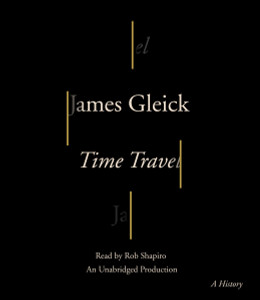 Time Travel: A History (AudioBook) (CD) - ISBN: 9780735285880