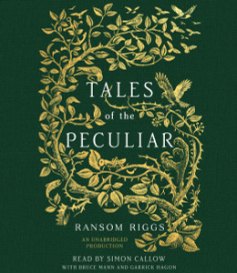Tales of the Peculiar:  (AudioBook) (CD) - ISBN: 9780735289185