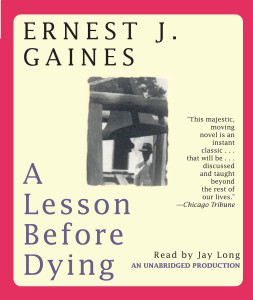A Lesson Before Dying:  (AudioBook) (CD) - ISBN: 9780739323670