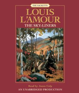 The Sky-liners: Sackett (AudioBook) (CD) - ISBN: 9780739342220
