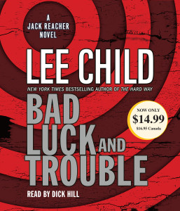 Bad Luck and Trouble: A Jack Reacher Novel (AudioBook) (CD) - ISBN: 9780739365687