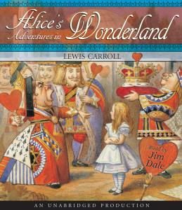 Alice's Adventures in Wonderland:  (AudioBook) (CD) - ISBN: 9780739367384