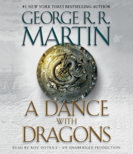 A Dance with Dragons: A Song of Ice and Fire: Book Five (AudioBook) (CD) - ISBN: 9780739375976