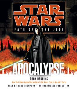 Apocalypse: Star Wars Legends (Fate of the Jedi):  (AudioBook) (CD) - ISBN: 9780739376775