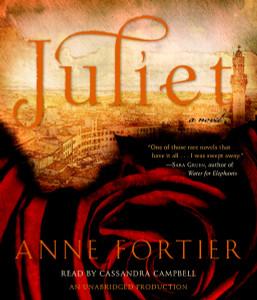 Juliet:  (AudioBook) (CD) - ISBN: 9780739384954
