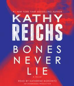 Bones Never Lie: A Novel (AudioBook) (CD) - ISBN: 9780804147781