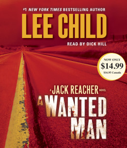 A Wanted Man: A Jack Reacher Novel (AudioBook) (CD) - ISBN: 9780804148924