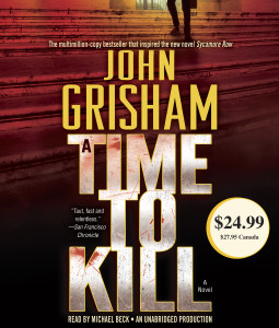 A Time to Kill:  (AudioBook) (CD) - ISBN: 9780804164030