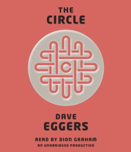 The Circle:  (AudioBook) (CD) - ISBN: 9780804191166