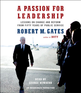 A Passion for Leadership: Lessons on Change and Reform from Fifty Years of Public Service (AudioBook) (CD) - ISBN: 9781101888810