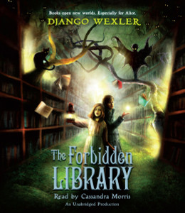 The Forbidden Library:  (AudioBook) (CD) - ISBN: 9781101891087