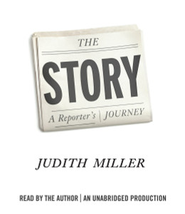 The Story: A Reporter's Journey (AudioBook) (CD) - ISBN: 9781101924556
