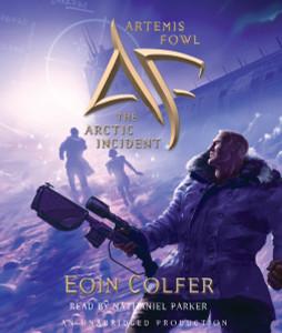 Artemis Fowl 2: The Arctic Incident:  (AudioBook) (CD) - ISBN: 9781400085927