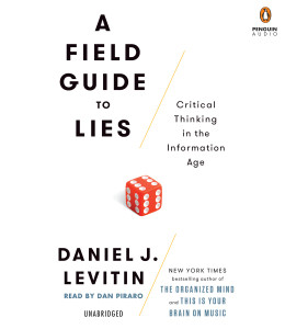 A Field Guide to Lies: Critical Thinking in the Information Age (AudioBook) (CD) - ISBN: 9781524702526