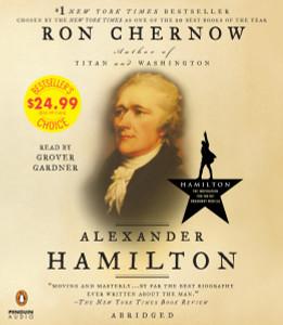 Alexander Hamilton:  (AudioBook) (CD) - ISBN: 9781524734503