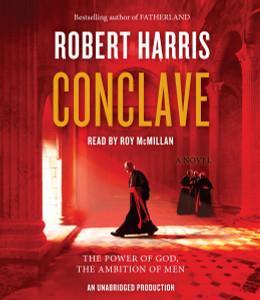 Conclave: A novel (AudioBook) (CD) - ISBN: 9781524757311