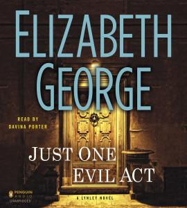 Just One Evil Act: A Lynley Novel (AudioBook) (CD) - ISBN: 9781611761993