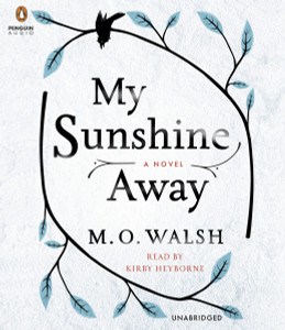My Sunshine Away:  (AudioBook) (CD) - ISBN: 9781611763867