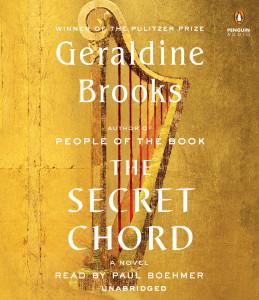 The Secret Chord: A Novel (AudioBook) (CD) - ISBN: 9781611764772