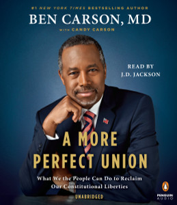 A More Perfect Union: What We the People Can Do to Reclaim Our Constitutional Liberties (AudioBook) (CD) - ISBN: 9781611764789