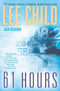 61 Hours: A Jack Reacher Novel - ISBN: 9780345541598