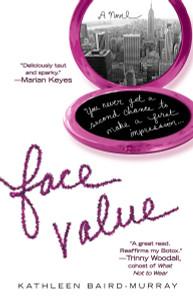 Face Value:  - ISBN: 9780425221457