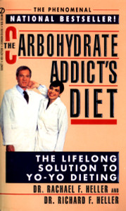The Carbohydrate Addict's Diet: The Lifelong Solution to Yo-Yo Dieting - ISBN: 9780451173393