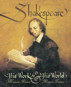 Shakespeare: His Work and His World:  - ISBN: 9780763632014