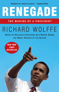 Renegade: The Making of a President - ISBN: 9780307463135