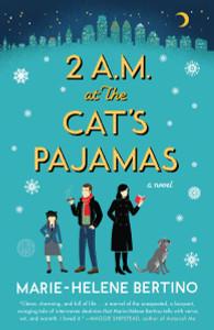 2 A.M. at The Cat's Pajamas:  - ISBN: 9780804140256